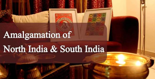 Amalgamations of North India & South India